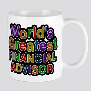 Worlds Greatest FINANCIAL ADVISOR Mugs