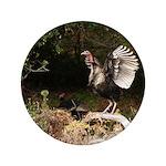 """Wild Turkey 3.5"""" Button"""