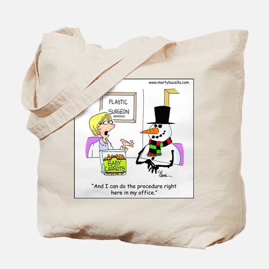 Snowman gets a nose job Tote Bag