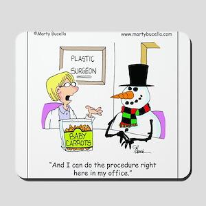 Snowman gets a nose job Mousepad