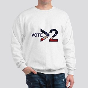 Vote >2 Sweatshirt