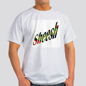 Sheesh! Light T-Shirt