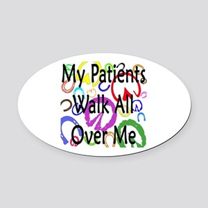 My Patients Walk All Over Me (Horse Hooves) Oval C