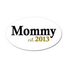 Mommy Est 2013 Wall Decal