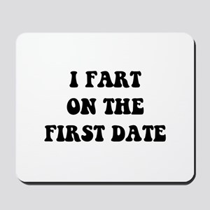 Fart On First Date Mousepad