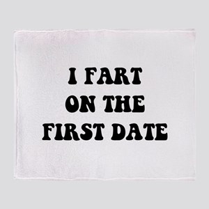 Fart On First Date Throw Blanket