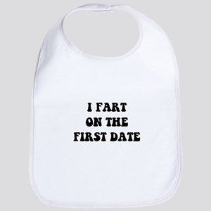 Fart On First Date Bib