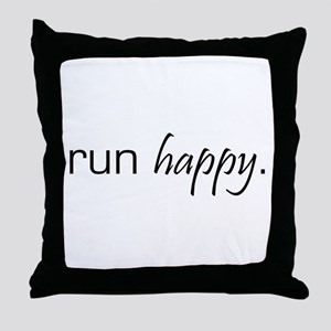 Run Happy Throw Pillow