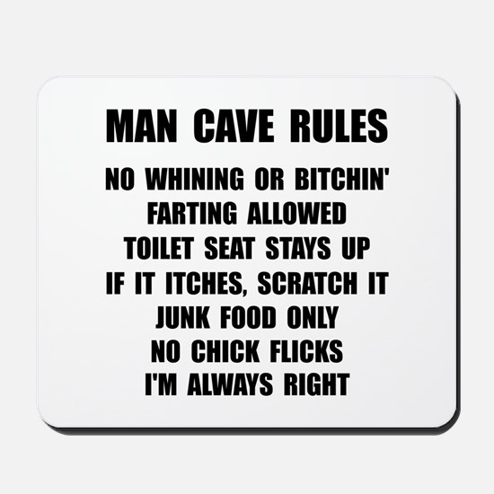 Man Cave Rules Mousepad