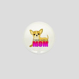 Chihuahua Mom Mini Button