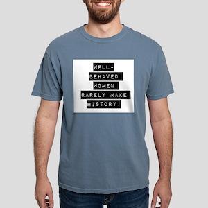 Well Behaved Women Mens Comfort Colors Shirt