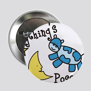 """Anythings Possible 2.25"""" Button"""