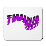 TWISTED TWIRLER Mousepad