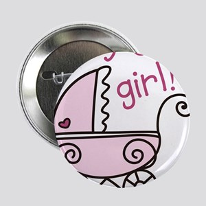 "Its A Girl 2.25"" Button"
