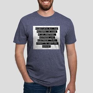 Scientists Say The Universe Mens Tri-blend T-Shirt
