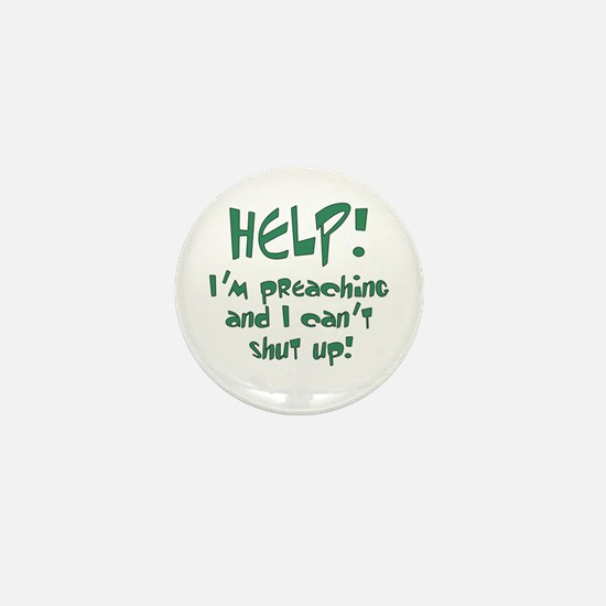 Help! I'm Preaching Mini Button