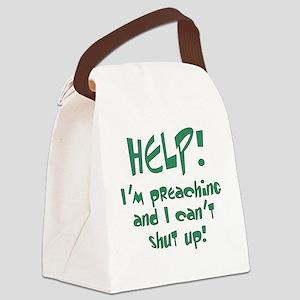 Help! I'm Preaching Canvas Lunch Bag