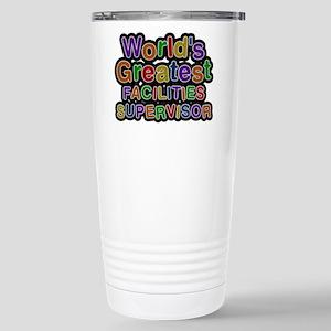 Worlds Greatest FACILITIES SUPERVISOR Mugs