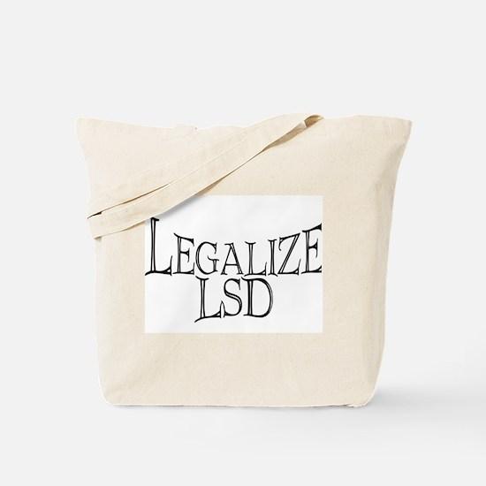 """""""Legalize LSD"""" Tote Bag"""