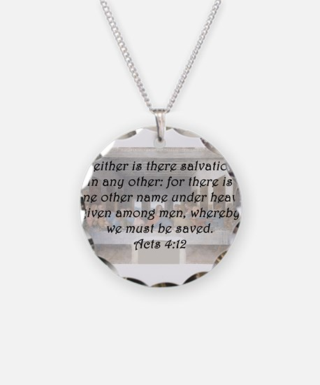 Acts 4:12 Necklace