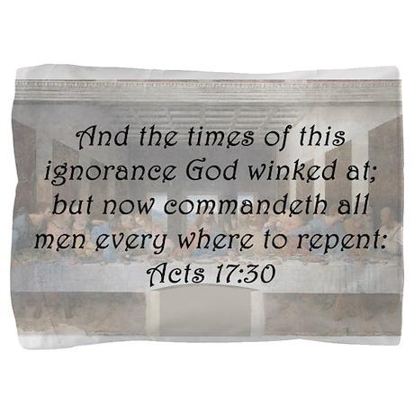 Acts 17:30 Pillow Sham