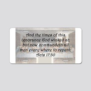 Acts 17:30 Aluminum License Plate