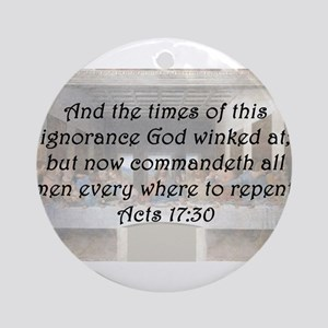 Acts 17:30 Round Ornament