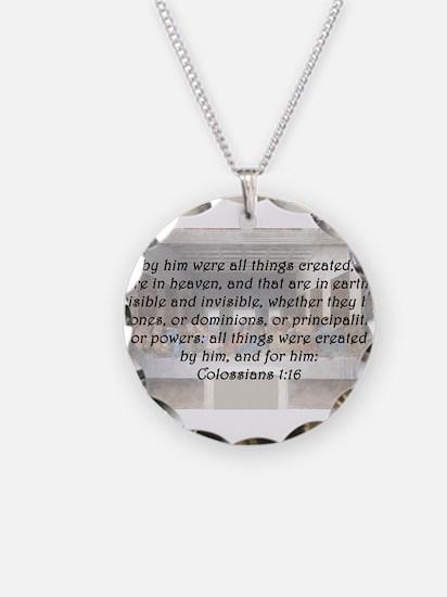 Colossians 1:16 Necklace