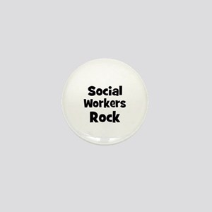 SOCIAL WORKERS Rock Mini Button