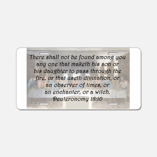 Deuteronomy 18:10 Aluminum License Plate