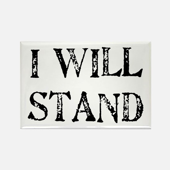I WILL STAND Rectangle Magnet