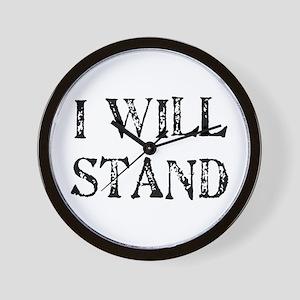 I WILL STAND Wall Clock