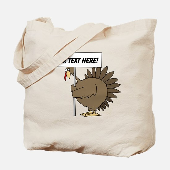 Turkey with Sign Tote Bag