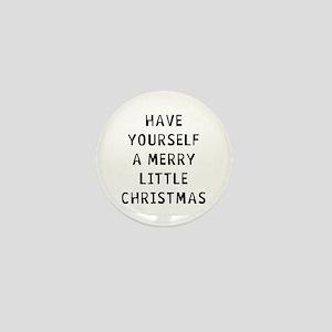 Have Christmas Mini Button