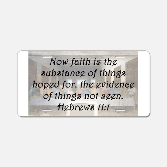 Hebrews 11:1 Aluminum License Plate