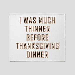 THINNER B4 DINNER Throw Blanket