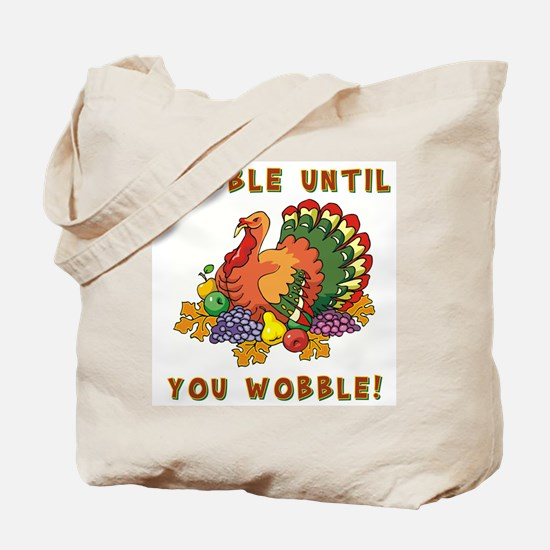GOBBLE... Tote Bag