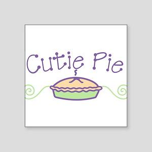 "Cutie Pie Square Sticker 3"" x 3"""
