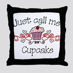 Just Call Me Cupcake Throw Pillow