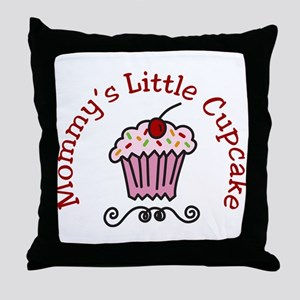 Mommys Little Cupcake Throw Pillow