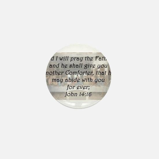 John 14:16 Mini Button