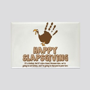 Happy Slapsgiving! Rectangle Magnet