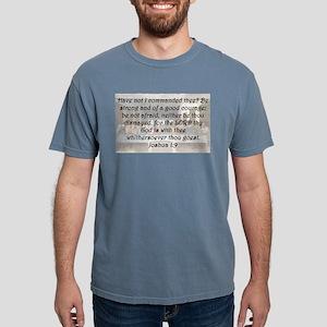 Joshua 1:9 Mens Comfort Colors Shirt