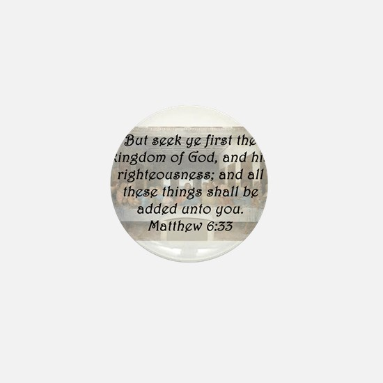 Matthew 6:33 Mini Button