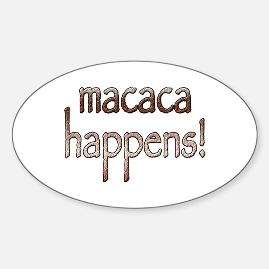 Macaca Happens! Oval Decal
