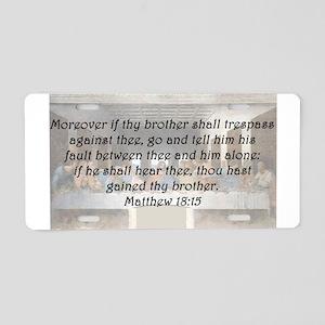 Matthew 18:15 Aluminum License Plate