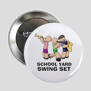 "Swing Set 2.25"" Button"