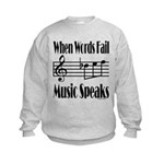 Music Speaks Kids Sweatshirt