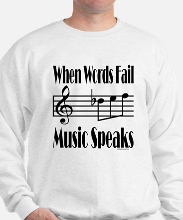 Music Speaks Sweatshirt