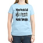 Music Speaks Women's Light T-Shirt